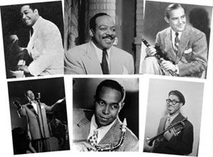 Duke Ellington, Count Basie, Benny Goodman, Billy Eckstine, Charlie Parker, Dizzy Gillespie