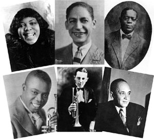 Bessie Smith, Jelly Roll Morton, King Oliver, Louis Armstrong, Bix Beiderbecke, Fletcher Henderson